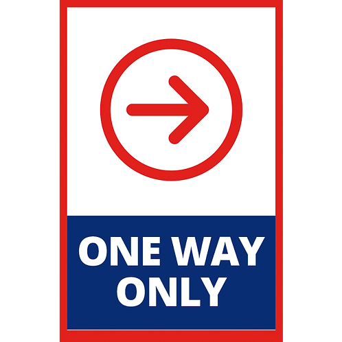 Series 1: One Way Only Right Arrow - Poster/Sign