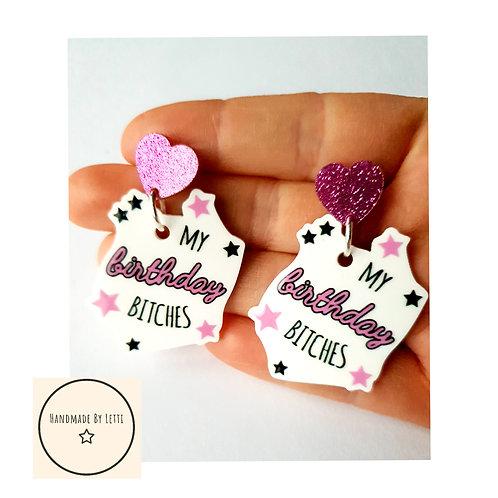 My birthday Bitches stud dangle earrings // acrylic // pink glitter hearts //