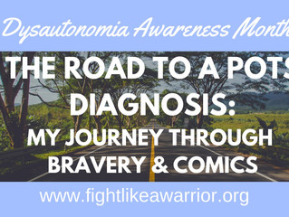 The Road to a POTS Diagnosis: My Journey Through Bravery & Comics