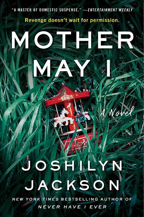 MOTHER MAY I - by Joshilyn Jackson.jpg