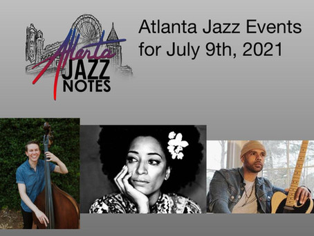 Atlanta Jazz Listings - 7/9/21
