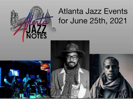 Atlanta Jazz Listings - 6/25/21
