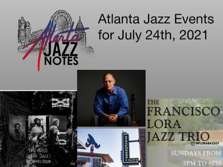Atlanta Jazz Listings for 7/24/21