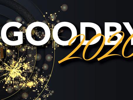GOODBYE 2020!!!!