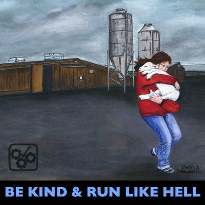 Be Kind and Run Like Hell