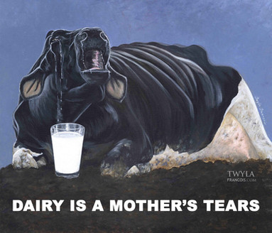 Dairy is a Mother's Tears