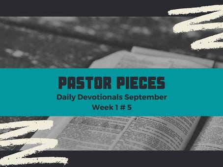 September 10, 2021 - Friday - Week 1 Devotional #5
