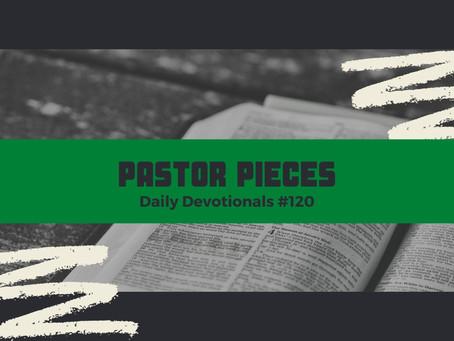 June 18, 2021 - Friday - Devotional #120