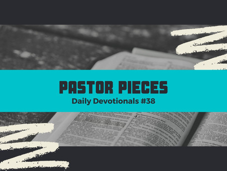 February 24, 2021 - Wednesday - Devotional #38
