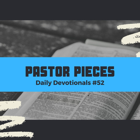 March 16, 2021 - Tuesday - Devotional #52