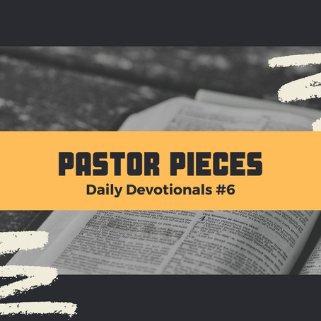 January 11, 2021 - Monday - Devotional #6