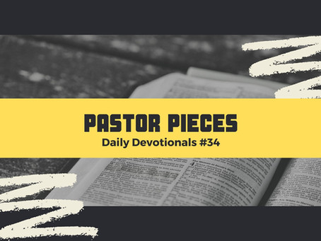 February 18, 2021 - Thursday - Devotional #34