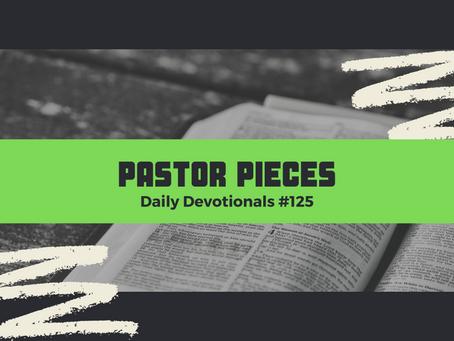 June 25, 2021 - Friday - Devotional #125