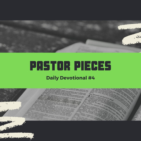 January 7, 2021 - Thursday - Devotional #4