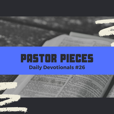 February 8, 2021 - Monday - Devotional #26