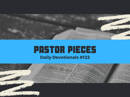 June 22, 2021 - Tuesday - Devotional #122