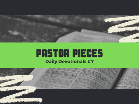 January 12, 2021 - Tuesday - Devotional #7