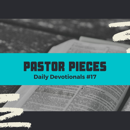 January 26, 2021 - Tuesday - Devotional #17