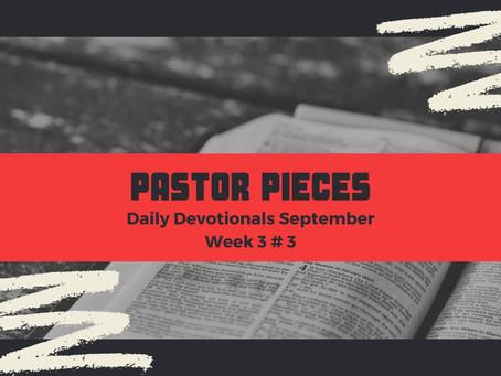 September 22, 2021 - Wednesday - Week 3 Devotional #3