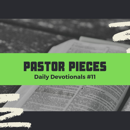 January 18, 2021 - Monday - Devotional #11