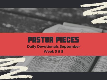 September 24, 2021 - Friday - Week 3 Devotional #5