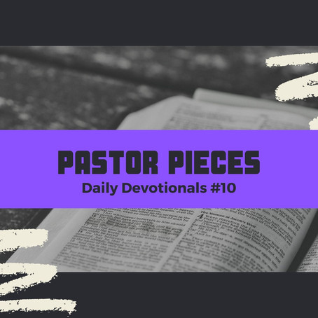 January 15, 2021 - Friday - Devotional #10