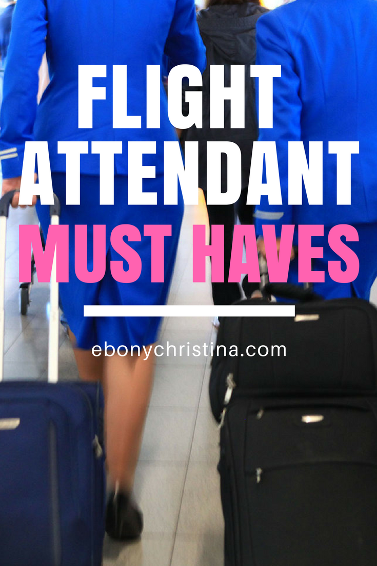 top 8 flight attendant must haves
