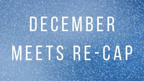 DECEMBER MEET RE-CAPS