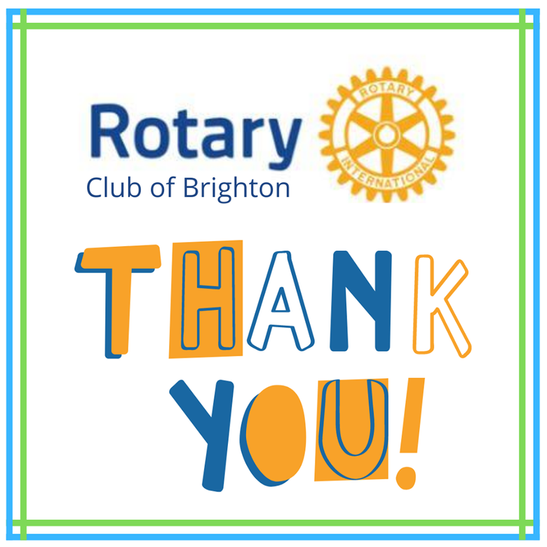 Thank You Rotary Club of Brighton!