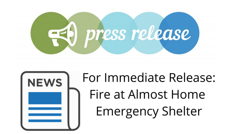 Fire at Almost Home Emergency Shelter