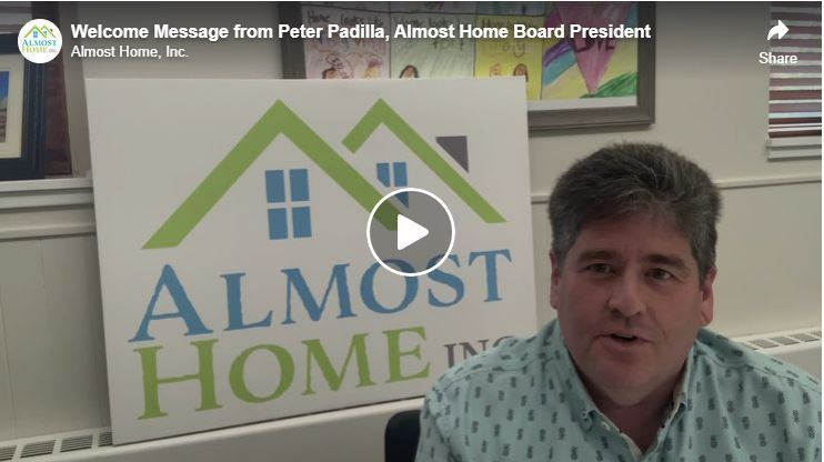 Welcome Message from Peter Padilla, Almost Home President