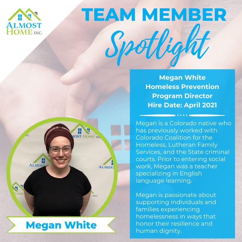 Team Member Spotlight - Megan White, Homeless Prevention Program Director