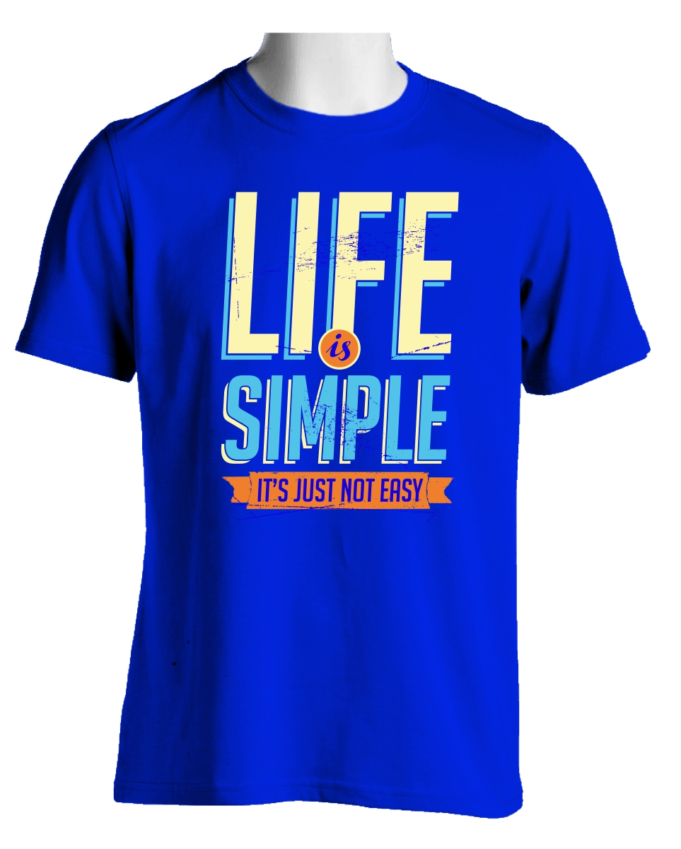 impression tee shirt Life simple