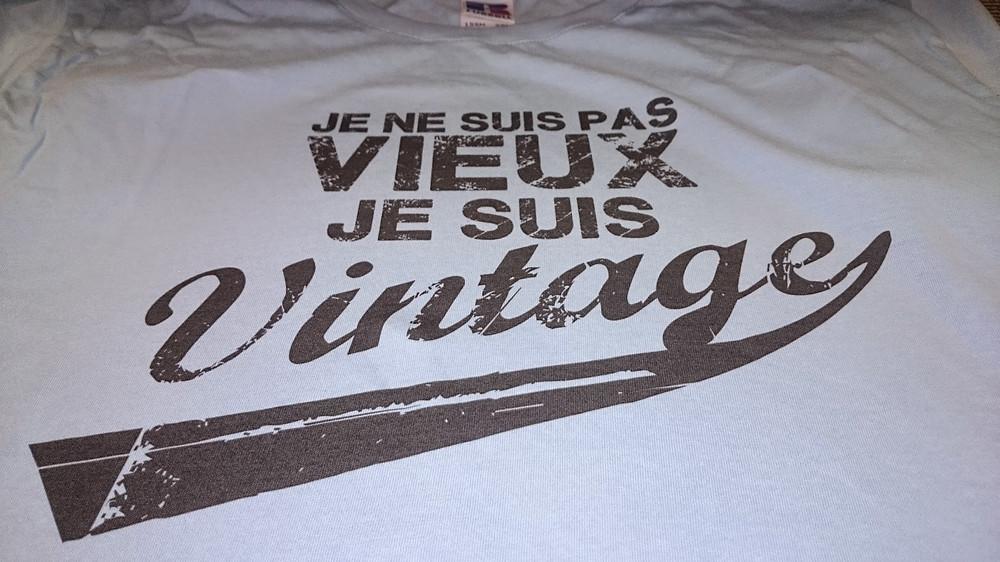 Tee Shirt je ne suis pas vieux je suis vintage