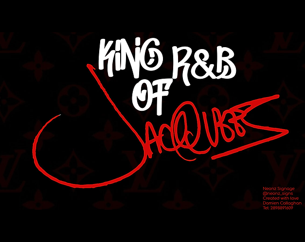 King Of R&BJacquees  Signature  LED style sign (hand made wall art ) King of R&B