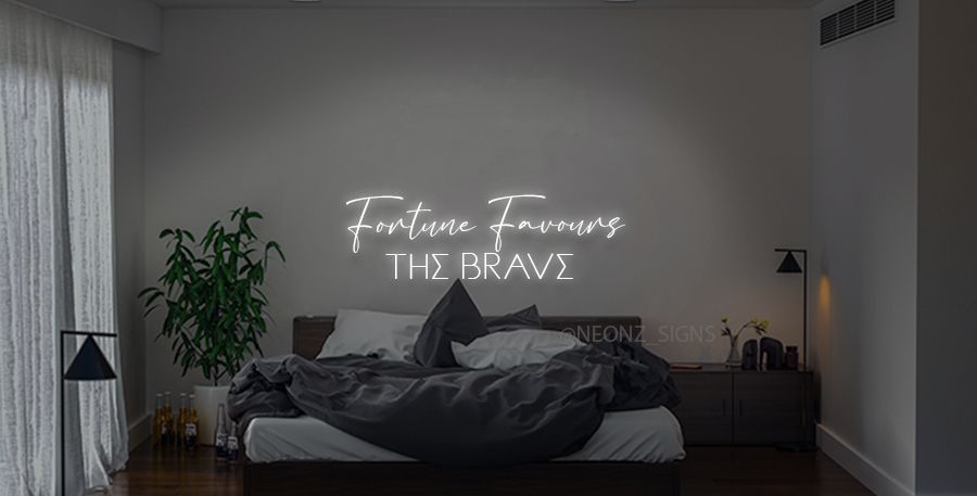 Fortune Favours The Brave Neon Sign Wall Art
