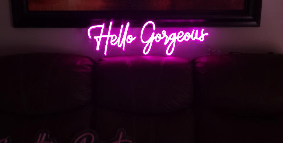 Hello Gorgeous Led Neon Sign