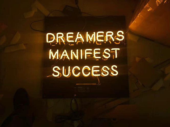 Dreamers Manifest Success Custom Neon Sign