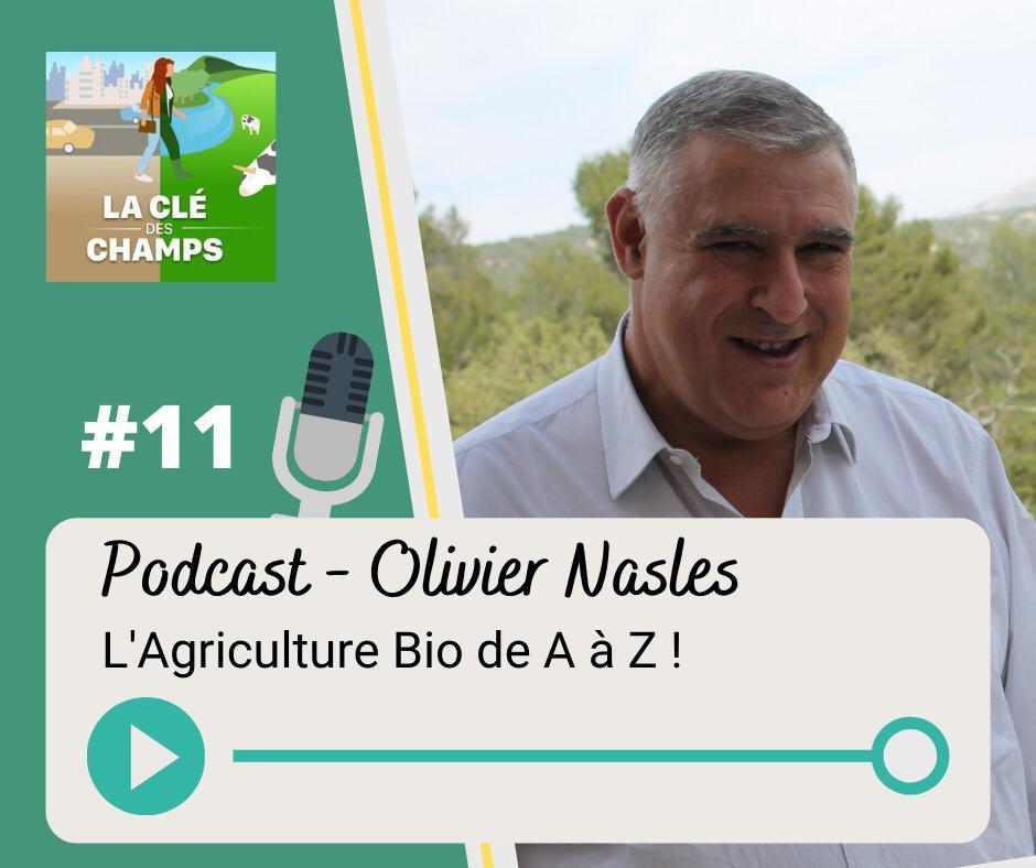 Podcast agriculture biologique Olivier Nasles
