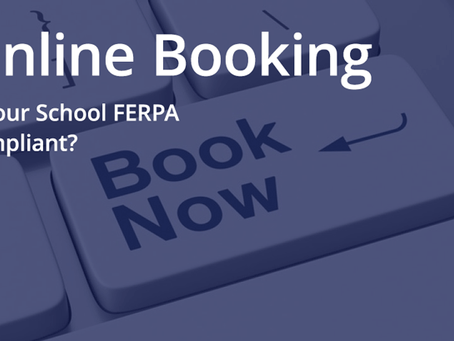 Is your cosmetology school's online booking FERPA compliant?