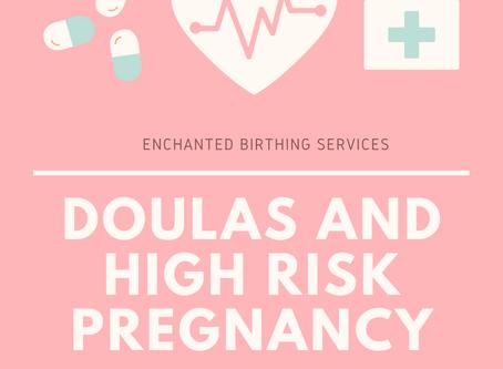 Doulas & High Risk Pregnancy