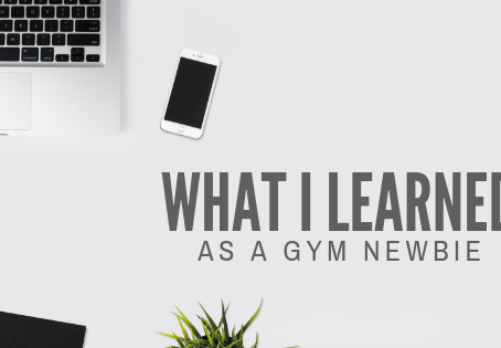 10 Things I Learned as a Gym Newbie