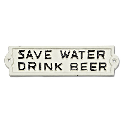 Save Water Cast Iron Sign - F76WHT