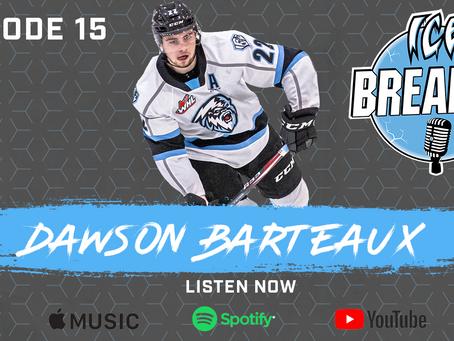 Episode 15 - Dawson Barteaux