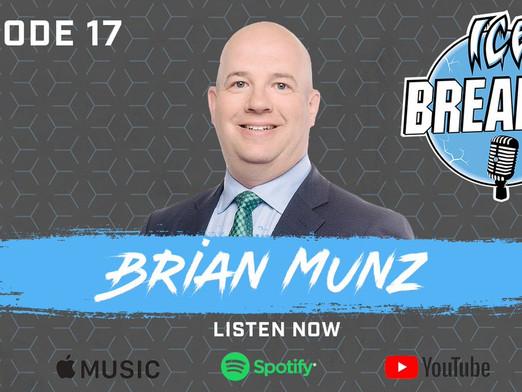Episode 17 | Brian Munz