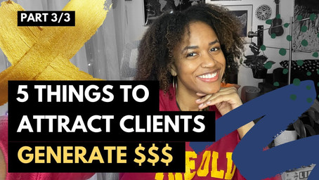 Part 3 of 3: How I Started a 6 Figure DEI Consulting Business in 6 months - Generating $$$
