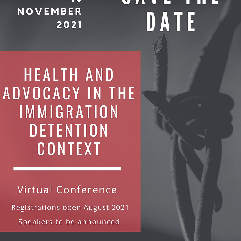 Health and Advocacy in the Immigration Detention Context