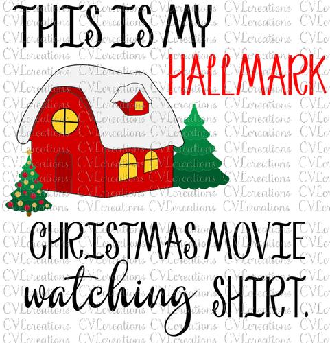 Hallmark Christmas Shirt Svg.This Is My Hallmark Christmas Shirt Digital File Svg Png Dxf Pdf Eps