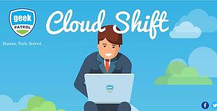 geekpatrol-cloudshift-201710.jpg