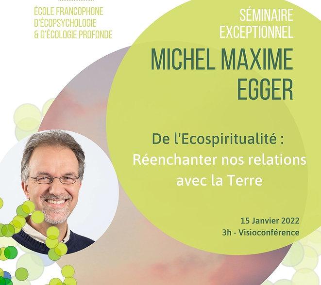 DE l'Ecospiritualité avec Michel Maxime